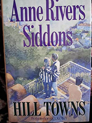 Hill Towns (SIGNED): Siddons, Anne Rivers