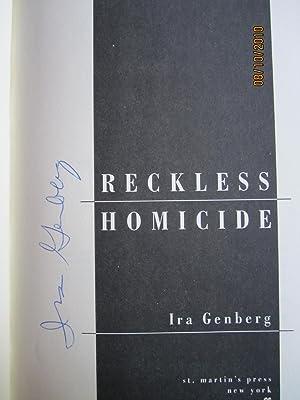 Reckless Homicide (SIGNED): Genberg, Ira