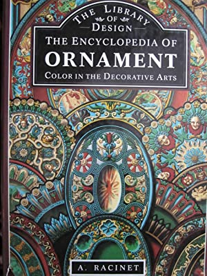 Encyclopedia of Ornament: Color in the Decorative Arts: Racinet, A.