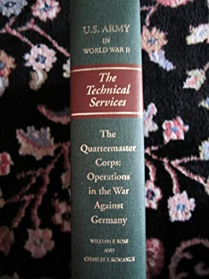 United Stated Army in World War II, The Technical Services, the Quartermaster Corps: Operations in ...
