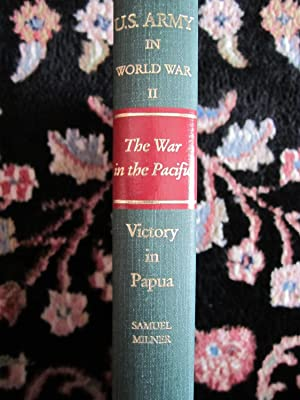 United States Army in World War II, The War in the Pacific, Victory in Papua: Milner, Samuel
