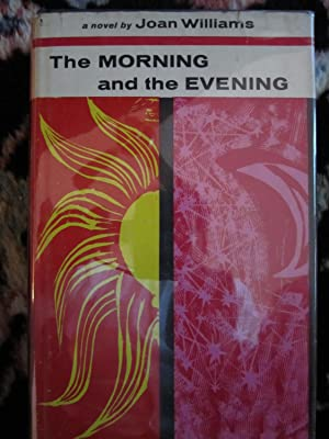 The Morning and the Evening: Williams, Joan