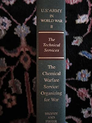 United States Army in World War II, the Technical Services, The Chemical Warfare Service: ...