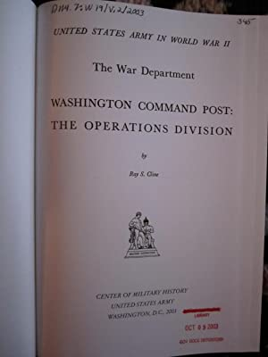 United States Army in World War II, the War Department, Washington Command Post; the Operations ...