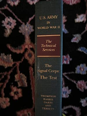 United States Army in World War II, The Technical Services, The Signal Corps: The Test (December ...