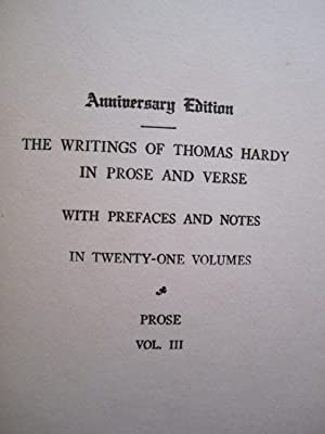 Anniversary Edition, the Writings of Thomas Hardy in Prose and Verse, Volume III, Jude the Obscure:...