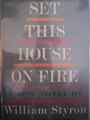 Set this House on Fire: Styron, William