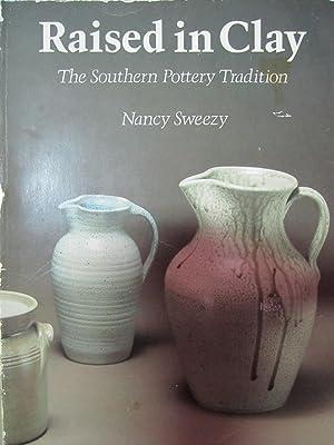 Raised in Clay: Sweezy, Nancy