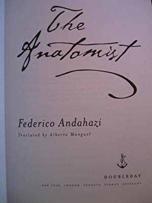 The Anatomist [ARC]: Andahazi, Federico