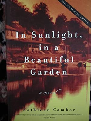In Sunlight, in a Beautiful Garden: Cambor, Kathleen