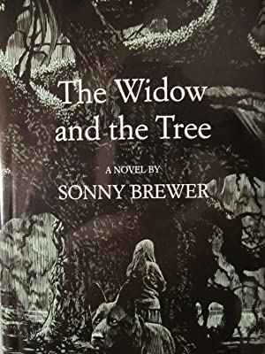 The Widow and the Tree [Signed]: Brewer, Sonny