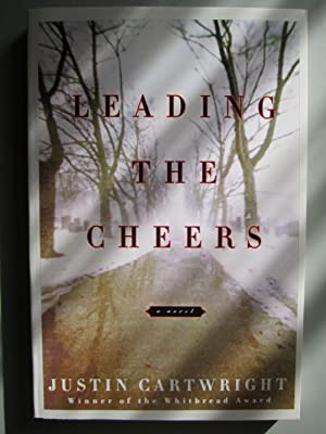 Leading the Cheers: A Novel: Cartwright, Justin