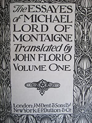 Essays and Belles Lettres: Michael Lord of Montaigne