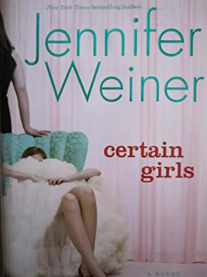 Certain Girls [SIGNED]: Weiner, Jennifer