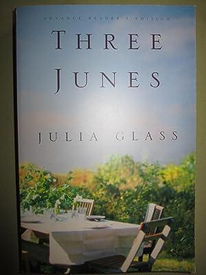 Three Junes [ARC]: Glass, Julia