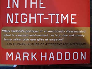 The Curious Incident of the Dog in the Night-Time [ARC]: Haddon, Mark