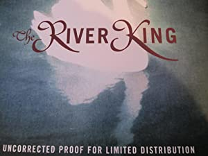The River King [ARC]: Hoffman, Alice