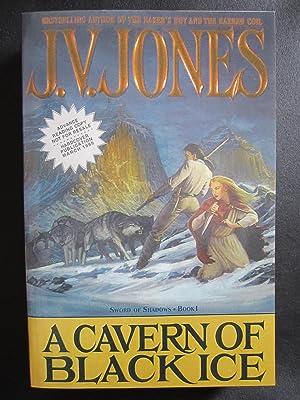 A Cavern of Black Ice [ARC]: Jones, J. V.