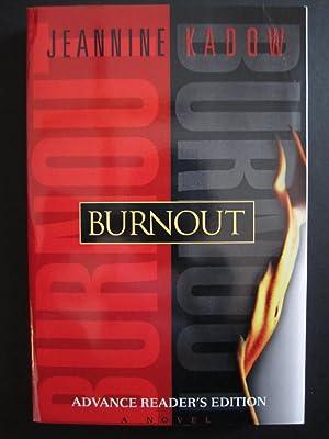 Burnout: Kadow, Jeannine