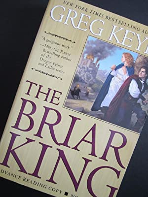 The Briar King [ARC]: Keyes, Greg