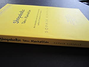 Shopaholic Takes Manhattan [ARC]: Kinsella, Sophie