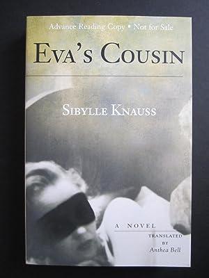 Eva's Cousin [ARC]: Knauss, Sibylle