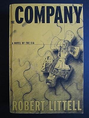 The Company: A Novel Of The CIA [ARC]: Littell, Robert
