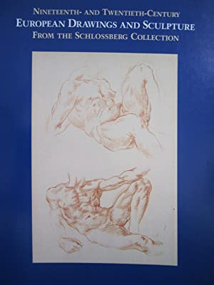 Nineteenth and Twentieth-Century European Drawings and Sculpture from the Schlossbery Collection
