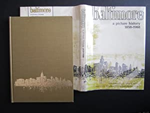 Baltimore: A Picture History, 1858-1968: Beirne, Francis F.