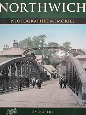Northwich: Photographic Memories: Rubery, Jim