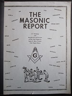 The Masonic Report with Introduction and Lecture of The 32nd. Degree By James D. Shaw, Former 33rd ...