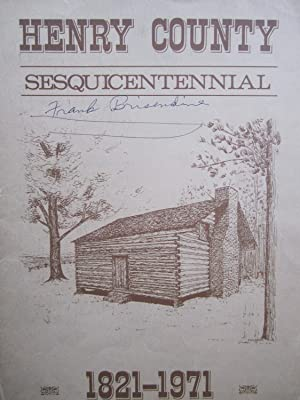 Henry County Sesquicentennial: 1821-1971: Henry County Sesquicentennial Committee