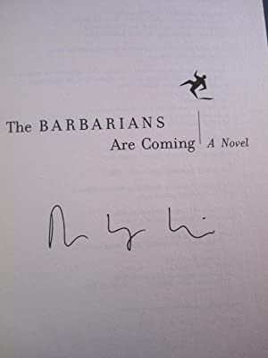 The Barbarians Are Coming [Signed]: Louie, David W.