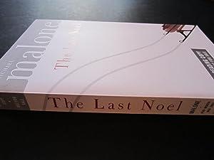 The Last Noel: A Novel [ARC]: Malone, Michael