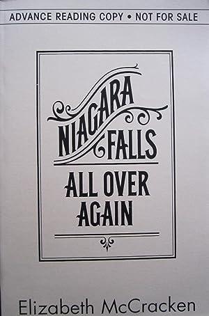Niagara Falls All over Again [ARC]: McCracken, Elizabeth