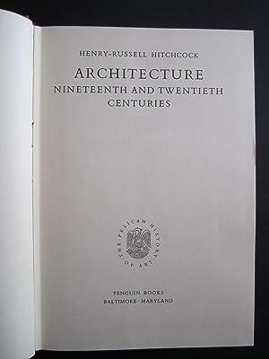 Architecture: Nineteenth and Twentieth Centuries: Hitchcock, H.R.