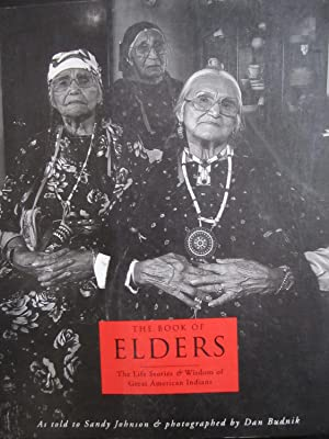 The Book of Elders: The Life Stories of Great American Indians: Johnson, Sandy