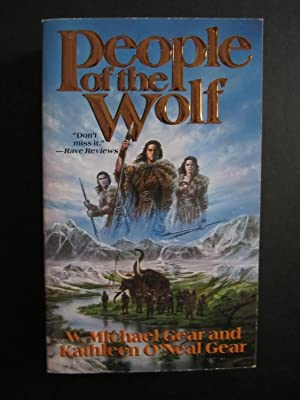 People of the Wolf [SIGNED]: Gear, W. Michael;Gear, Kathleen O'Neal