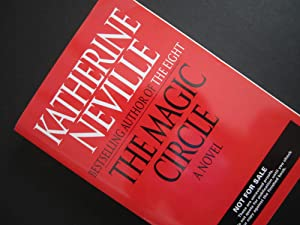 The Magic Circle [ARC]: Neville, Katherine