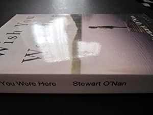 Wish You Were Here [ARC]: O'Nan, Stewart