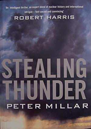 Stealing Thunder [ARC]: Millar, Peter