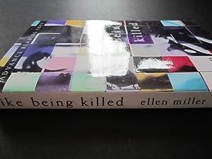 Like Being Killed [ARC]: Miller, Ellen