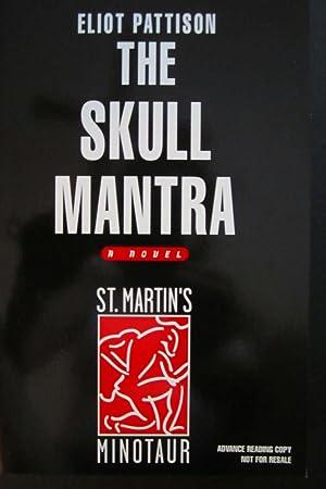 The Skull Mantra [ARC]: Pattison, Eliot