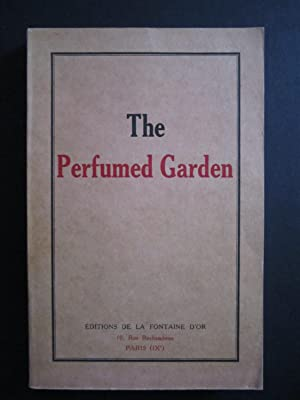 The Perfumed Garden: A Manual of Arabian: Nefzawi, Sheikh