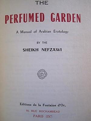 The Perfumed Garden: A Manual of Arabian Erotology: Nefzawi, Sheikh