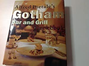 Alfred Portale's Gotham Bar and Grill Cookbook-Signed/Inscribed Presentation Copy