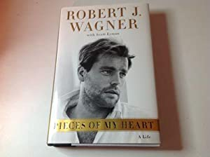 Pieces of My Heart-Signed: Robert J Wagner,