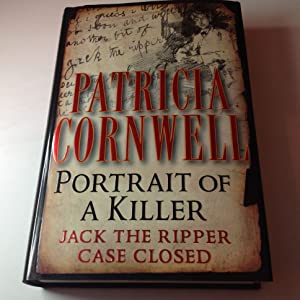 Portrait of A Killer-Signed Jack The Ripper Case Closed
