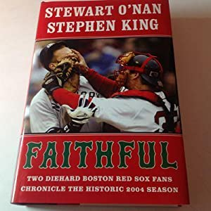 Faithful - Signed and Inscribed by both: Stephen King, Stewart