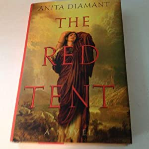 The Red Tent - Signed and inscribed: Anita Diamant